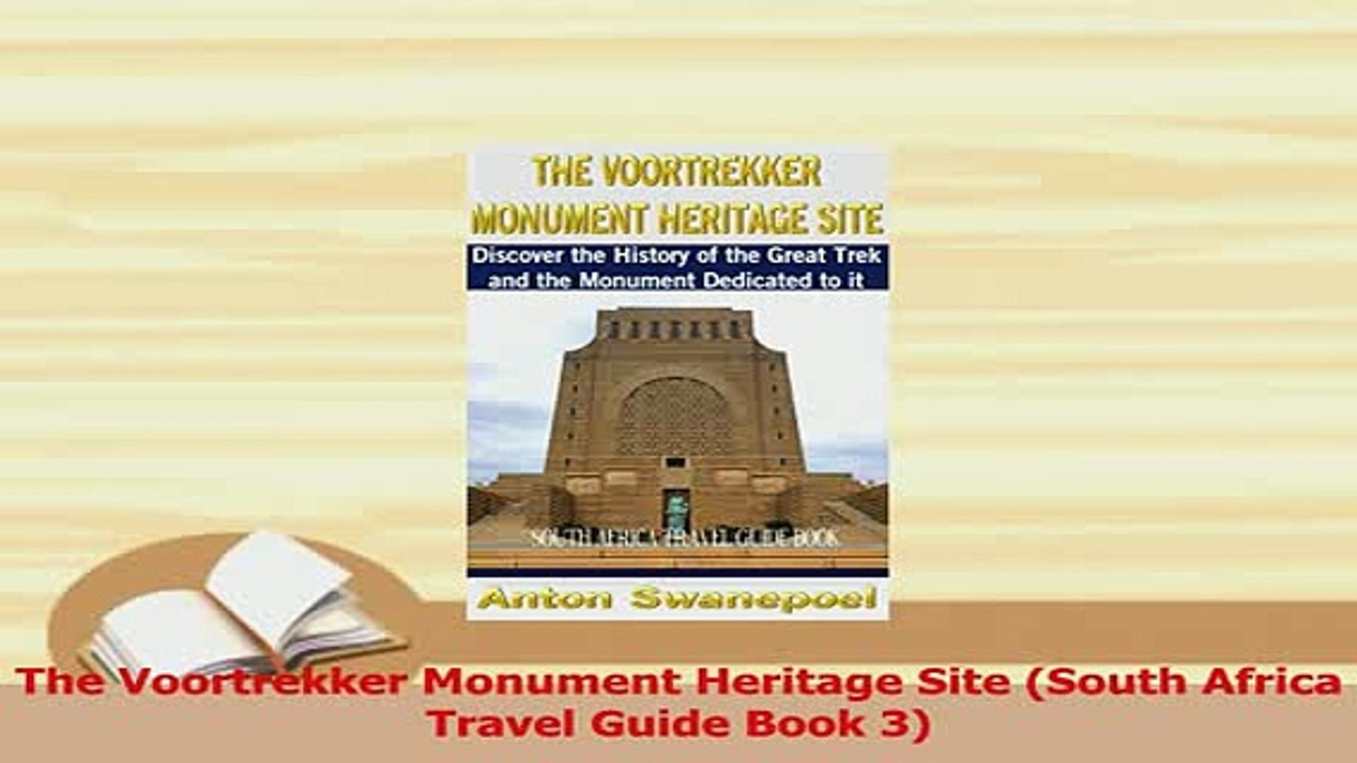 PDF  The Voortrekker Monument Heritage Site South Africa Travel Guide Book 3 Download Full Ebook