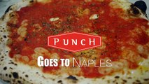 Punch Goes to Naples: Pizzeria Da Michele