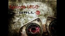 Episode LEGO la petite aventure de WALL-E