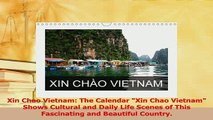 Read  Xin Chao Vietnam The Calendar Xin Chao Vietnam Shows Cultural and Daily Life Scenes of Ebook Online