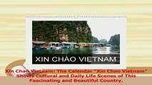 Read  Xin Chao Vietnam The Calendar Xin Chao Vietnam Shows Cultural and Daily Life Scenes of PDF Online