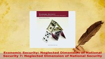 PDF  Economic Security Neglected Dimension of National Security  Neglected Dimension of Free Books