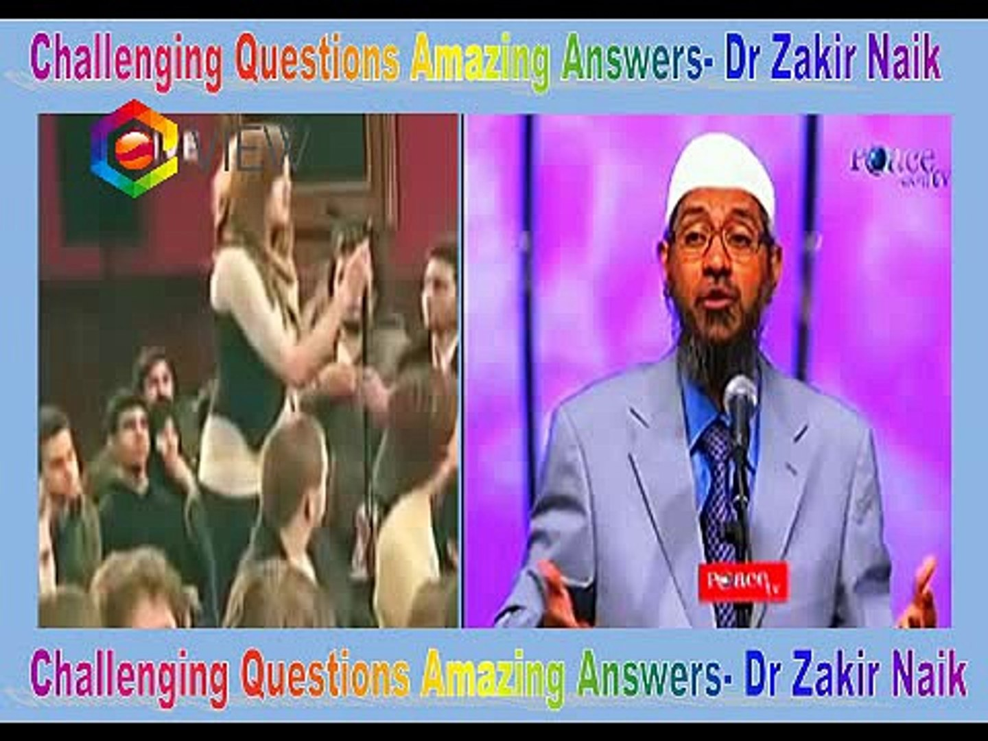 Challenging Questions Amazing Answers- Dr Zakir Naik English Lecture 2015