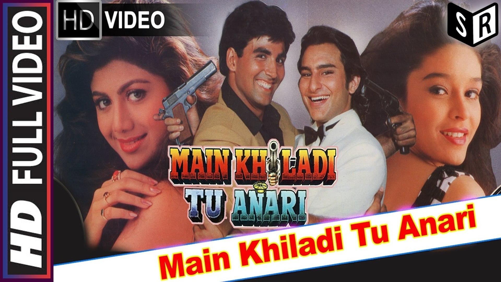 Main Khiladi Tu Anari [Full Video Song] - Main Khiladi Tu Anari [1994] FT.  Akshay Kumar & Saif Ali Khan [HD] - (SULEMAN - RECORD) - video dailymotion
