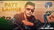 Patt Lainge  - Desi Rockstar 2 - Gippy Grewal Feat.Neha Kakkar - Dr.Zeus