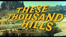 1959 - These Thousand Hills - Duel dans la Boue - 1959