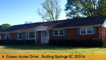 Home For Sale: 6  Green Acres Drive  Boiling Springs, South Carolina 29316