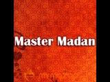 master madan -- youn na rah rah ker humein tarsaeyee