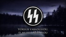 "Schutzstaffel ϟϟ - ""SS marschiert in Feindesland"" (Estonian Version)"