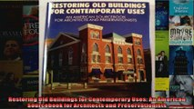 Read  Restoring Old Buildings for Contemporary Uses An American Sourcebook for Architects and  Full EBook