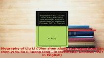 PDF  Biography of Liu Li Jien shen xiang sueiyang huei san chen yi yu liu li kueng fang in Download Online