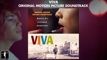 Viva - Stephen Rennicks - Soundtrack Preview (Official Video)