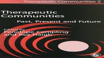 Download Therapeutic Communities  Past  Present and Future  Therapeutic Communities  2