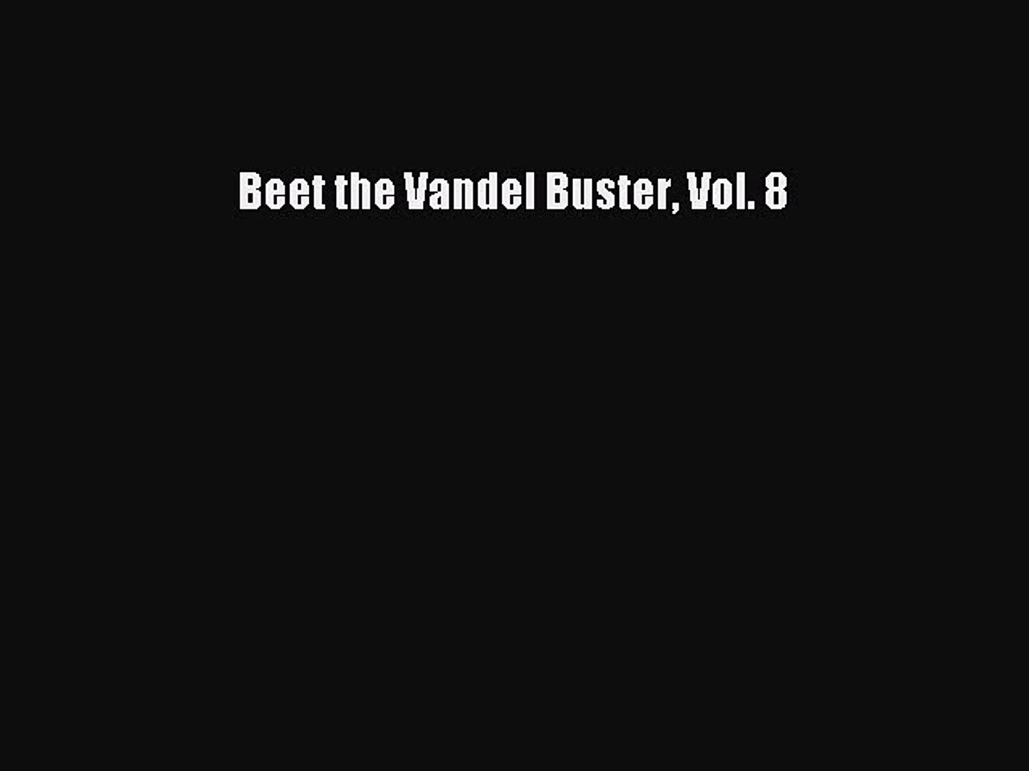 Download Beet the Vandel Buster Vol. 8 Free Books