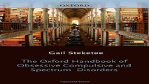 Download The Oxford Handbook of Obsessive Compulsive and Spectrum Disorders  Oxford Library of
