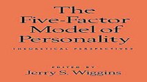 Download The Five Factor Model of Personality  Theoretical Perspectives