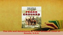 Download  The Life and Adventures of Frank Grouard Chief of Scouts USA Download Full Ebook