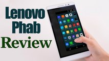 Lenovo Phab Smartphone Full Review and Specifications