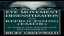 Download Eye Movement Desensitization Reprocessing  EMDR  in Child and Adolescent Psychotherapy