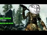 Skyrim -  Raccolta/Montage - Epic Fail,Glitch and BUG