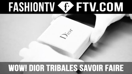 The Making Of Dior Tribales Savoir Faire | FTV.com