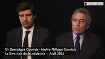 Le Livre noir de la médecine - Dominique Michel Courtois et Philippe Courtois