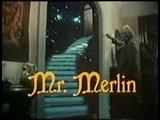 """Monsieur Merlin - Un certain Monsieur Merlin """"Mr. Merlin"""" (Clip Vidéo Générique - Theme song VF Tv Version 1983)"""
