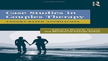 Download Case Studies in Couples Therapy  Theory Based Approaches  Family Therapy and Counseling