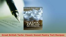 PDF  Great British Tarts Classic Sweet Pastry Tart Recipes PDF Full Ebook