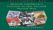 Download British Children s Fiction in the Second World War  Societies at War