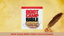 PDF  Boot Camp Bible Clean Curry Recipes PDF Full Ebook
