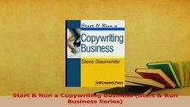 Download  Start  Run a Copywriting Business Start  Run Business Series Ebook Free
