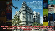 Read  New Yorks Fabulous Luxury Apartments With Original Floor Plans from the Dakota River  Full EBook