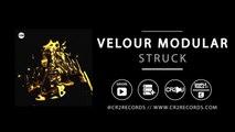 Velour Modular - Struck