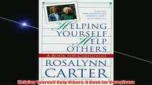 Free   Helping Yourself Help Others A Book for Caregivers Read Download