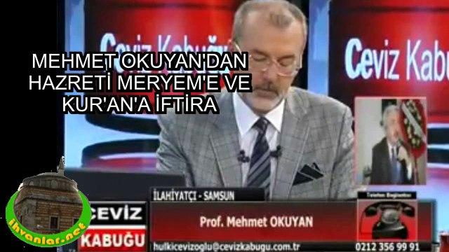 Mehmet Okuyan'n Hz Meryem'e iftirasına cevap