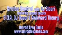 Cruise Control w/ DJ Sicari wsg 5 ELA, DJ Dacel & Awkward Theory :: July 2015 :: Detroit Freq Radio