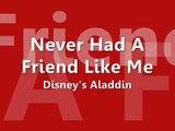 ♫ Aladdin - Never Had A Friend Like Me Lyrics ♫