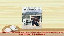 PDF  Navajo Tradition Mormon Life The Autobiography and Teachings of Jim Dandy Free Books