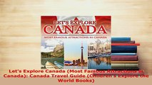 PDF  Lets Explore Canada Most Famous Attractions in Canada Canada Travel Guide Childrens Free Books