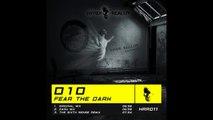 D10 - Fear The Dark (The Sixth Sense's Old School Treatment) [Hyper Reality Records]