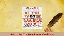 Download  Search For The Manchurian Candidate Ebook Free