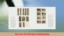 Download  The Art of Chinese Calligraphy Read Full Ebook