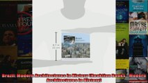 Read  Brazil Modern Architectures in History Reaktion Books  Modern Architectures in History  Full EBook