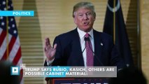 Trump says Rubio, Kasich, others are possible cabinet material