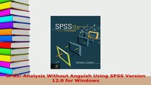 PDF  SPSS Analysis Without Anguish Using SPSS Version 120 for Windows Read Full Ebook