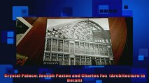 FREE PDF  Crystal Palace Joseph Paxton and Charles Fox  Architecture in Detail  DOWNLOAD ONLINE