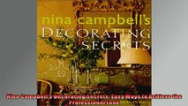 FREE DOWNLOAD  Nina Campbells Decorating Secrets Easy Ways to Achieve the Professional Look  DOWNLOAD ONLINE