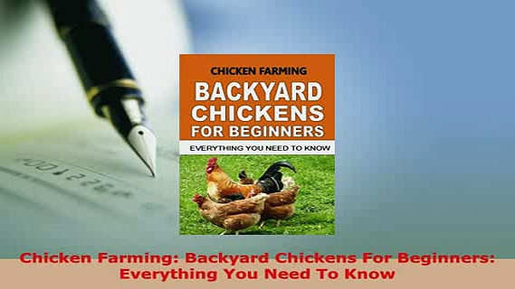 PDF  Chicken Farming Backyard Chickens For Beginners Everything You Need To Know Download Full Ebook