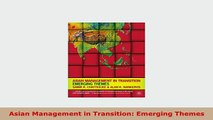 Download  Asian Management in Transition Emerging Themes Free Books